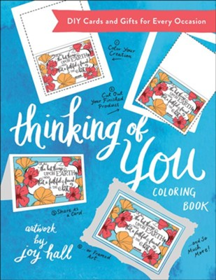 Thinking of You Coloring Book: DIY Cards and Gifts for Every Occasion  -     By: Joy Hall