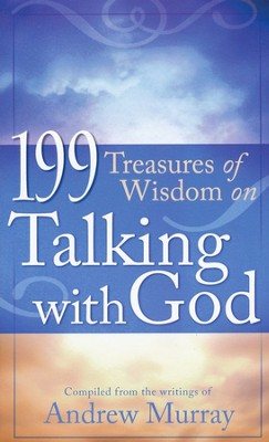 199 Treasures of Wisdom on Talking with God - Slightly Imperfect  -