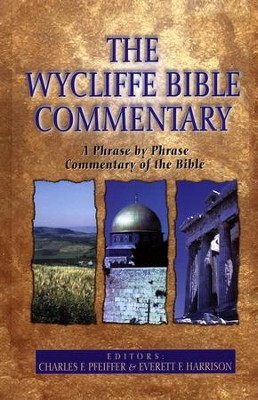 Wycliffe Bible Commentary   -     Edited By: Charles F. Pfeiffer, Everett F. Harrison     By: Charles F. Pfeiffer & Everett F. Harrison, eds.