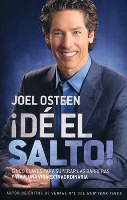 ¡Dé El Salto!  (Break Out!)  -     By: Joel Osteen