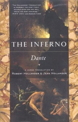 The Inferno  -     Edited By: Robert Hollander, Jean Hollander     By: Dante Alighieri