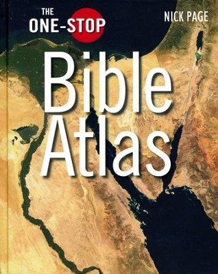 The One-Stop Bible Atlas: 2nd Revised Edition  -     By: Nick Page