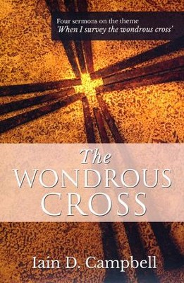 The Wondrous Cross  -     By: Ian Campbell