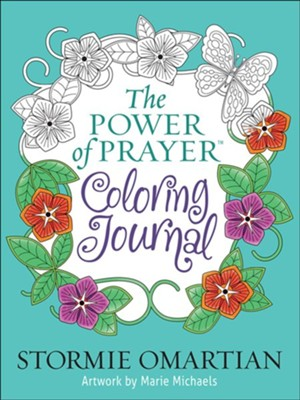 The Power of Prayer™ Coloring Journal   -     By: Stormie Omartian, Marie Michaels