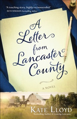 A Letter fom Lancaster County    -     By: Kate Lloyd