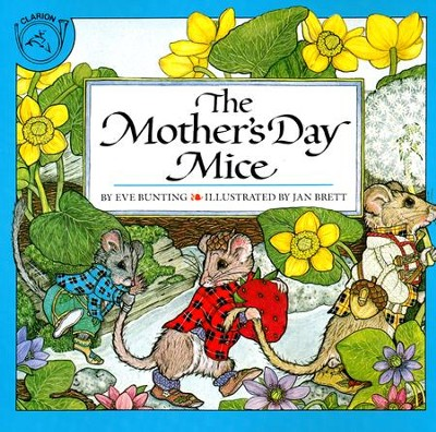 The Mother's Day Mice   -     By: Eve Bunting