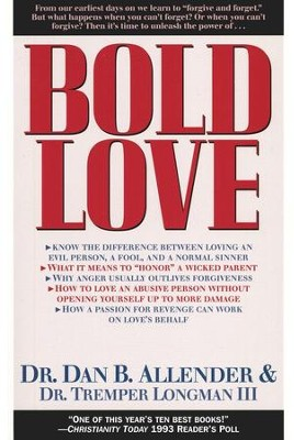Bold Love   -     By: Dan B. Allender Ph.D.