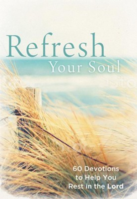 Refresh Your Soul: 60 Just Breathe Devotions   -