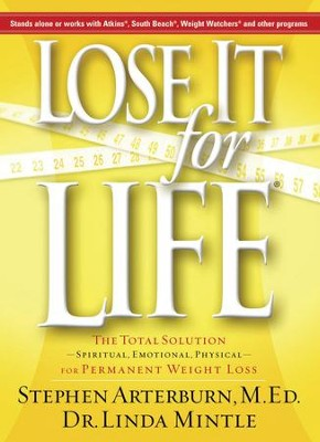 Lose It for Life - eBook  -     By: Stephen Arterburn, Dr. Linda Mintle