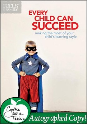 Every Child Can Succeed - Autographed Edition   -     By: Cynthia Ulrich Tobias