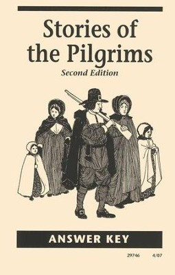 Stories of the Pilgrims, 2nd Edition, Answer Key, Grade 4   -