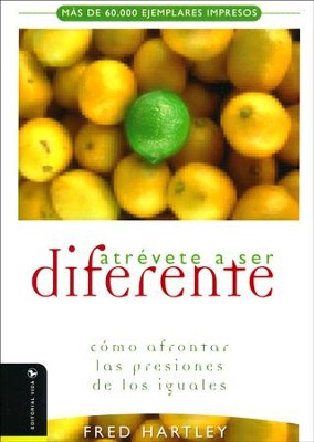 Atrévete a Ser Diferente  (Dare to Be Different)  -     By: Fred Hartley