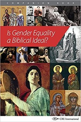 Is Gender Equality a Biblical Ideal?   -     By: Mimi Haddad, Sean Callaghan