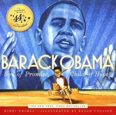 Barack Obama: Son of Promise, Child of Hope   -     By: Nikki Grimes