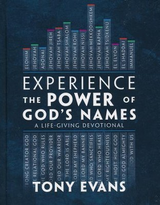 Experience the Power of God's Names: A Life-Giving Devotional  -     By: Tony Evans