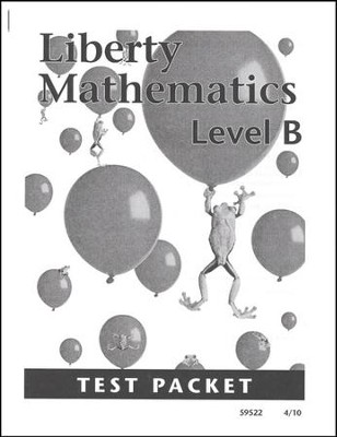 Liberty Mathematics Level B Test Packet, Grade 2    -