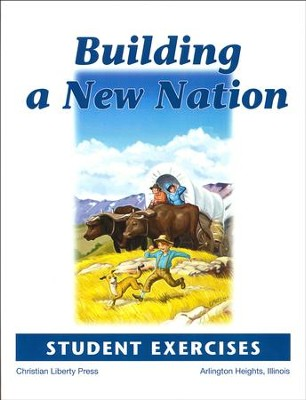 Building a New Nation Student Exercises   -