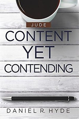 Content Yet Contending: Jude  -     By: Daniel Hyde