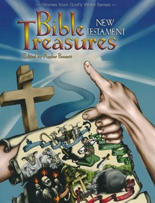 Bible Treasures: New Testament   -     Edited By: Amber Bennett