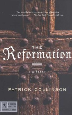 The Reformation: A History  -     By: Patrick Collinson