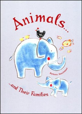 Animals...and Their Families   -