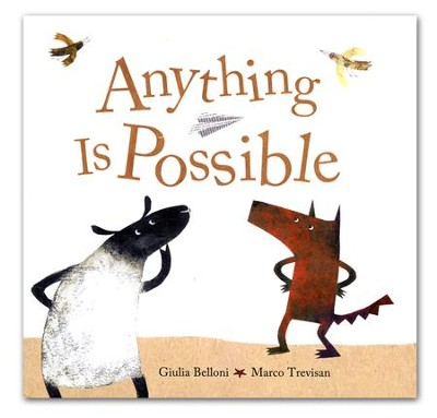 Anything is Possible  -     By: Giulia Belloni, Marco Trevisan