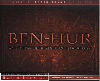 Radio Theatre: Ben Hur Audio CD   -     Edited By: Focus on the Family     By: Lew Wallace
