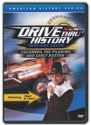 Drive Thru History: Columbus, the Pilgrims, and Early Boston   -