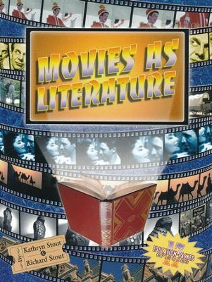 Movies as Literature   -     By: Kathryn Stout, Richard Stout