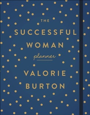 The Successful Woman Planner  -     By: Valorie Burton