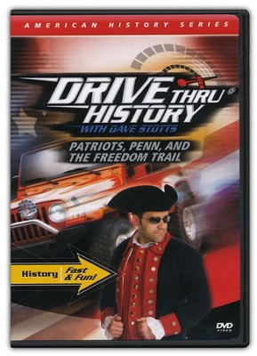 Drive Thru History: Patriots, Penn, and the Freedom Trail   -