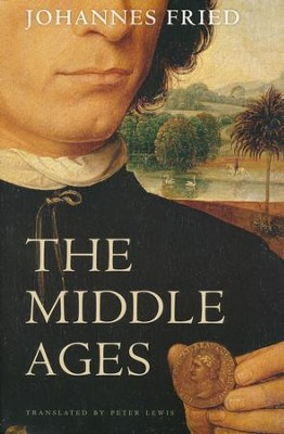The Middle Ages  -     By: Johannes Fried