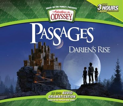 Adventures in Odyssey ® Passages: Darien's Rise  -     By: Paul McCusker