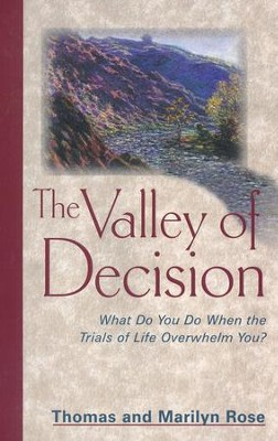 Valley of Decision  -     By: Thomas Rose, Marilyn Rose