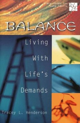 20/30 Bible Study for Young Adults: Balance                                           -     By: Tracey Henderson