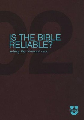 TrueU 02: Is the Bible Reliable? Building the Historical Case -  Discussion Guide  -     By: Focus on the Family, GaryAlan Taylor