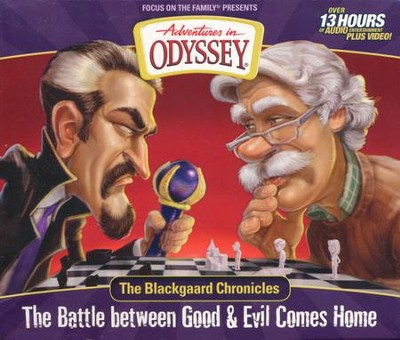 Adventures in Odyssey ® Blackgaard Chronicles - The Battle Between Good & Evil Comes Home  -