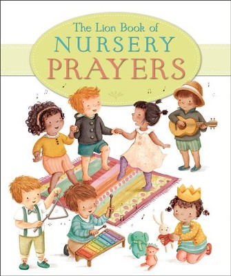 The Lion Book of Nursery Prayers  -     By: Elena Pasquali