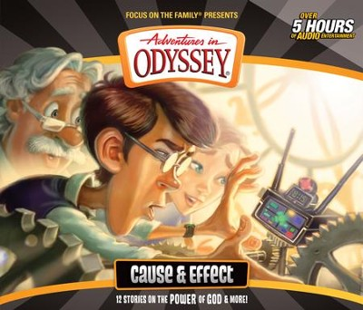 Adventures in Odyssey ® #52: Cause and Effect  -