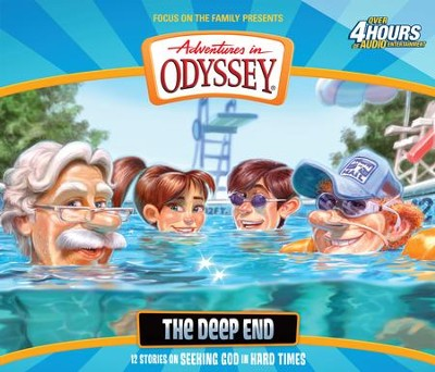 Adventures in Odyssey ® #55: The Deep End  -