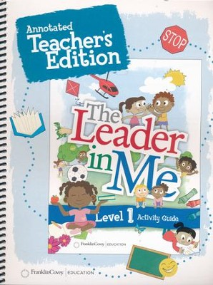 the leader in me level 1 annotated teacher s edition first edition rh christianbook com Be the One to Guide Me Tattoo leader in me activity guides