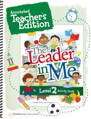 The Leader in Me Level 2 Annotated Teacher's Edition (First Edition)  -