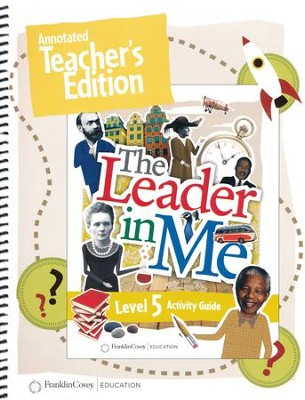 The Leader in Me Level 5 Annotated Teacher's Edition (First Edition)  -