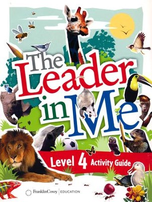 The Leader in Me Level 4 Activity Guide (First Edition)   -