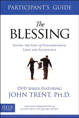 The Blessing Participant's Guide  -     By: John Trent