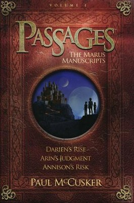 Adventures in Odyssey Passages ® : The Marus Manuscripts Books 1-3, Volume 1  -     By: Paul McCusker