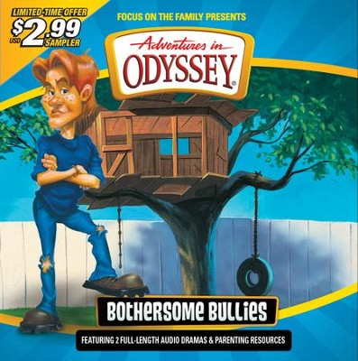 Adventures in Odyssey ® Sampler: Bothersome Bullies  -