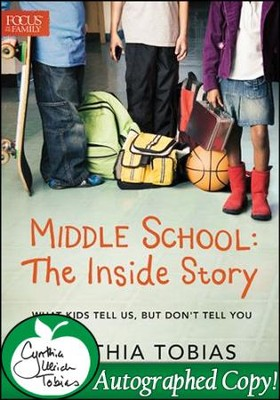 Middle School: The Inside Story - Autographed Edition   -     By: Cynthia Tobias, Sue Acuna