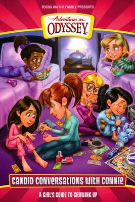 Candid Conversations with Connie: A Girl's Guide to Growing Up, Adventures in Odyssey  -     By: Kathy Buchanan