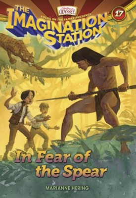 AIO Imagination Station Book #17 - In Fear of the Spear  -     By: Marianne Hering